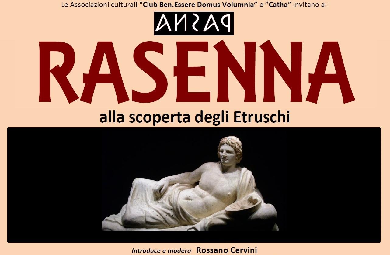 Rasenna. Alla scoperta degli Etruschi