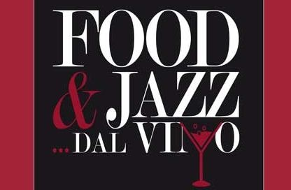 Food & Jazz dal Vino