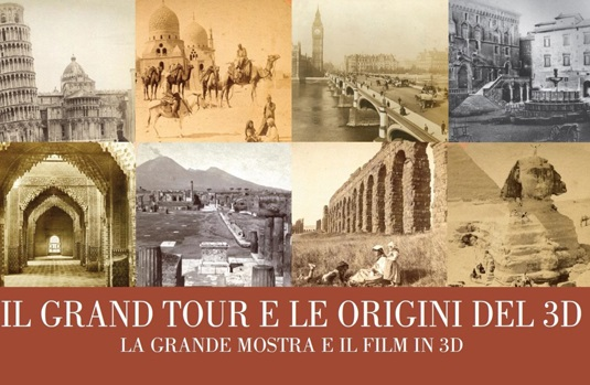 Exposition 'Il Grand Tour e le origini del 3D'