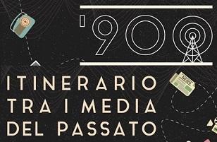 900. Itinerario tra i media del passato