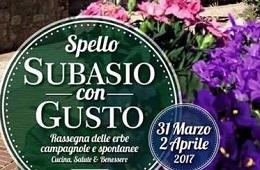 Subasio con Gusto<br>31 Marzo/2 Aprile 2017
